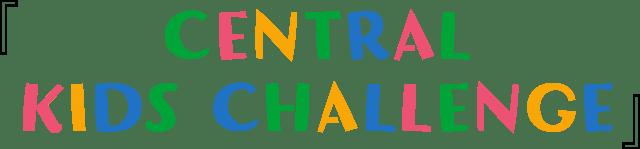 CENTRAL KIDS CHALLENGE